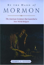 Givens: By the Hand of Mormon