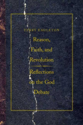 : Reason, Faith, and Revolution: Reflections on the God Debate