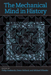 Philip Husbands: Mechanical Mind in History (Bradford Books)