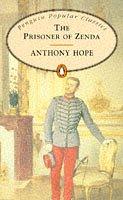 Anthony Hope: The Prisoner of Zenda (Penguin Popular Classics)