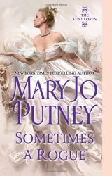 Mary Jo Putney: Sometimes a Rogue (Lost Lords)