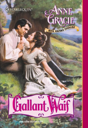 Anne Gracie: Gallant Waif (Kindle)