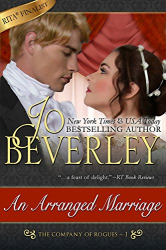 Jo Beverley: An Arranged Marriage (The Company of Rogues Series, Book 1)