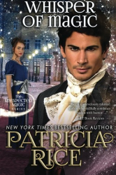 Patricia Rice: Whisper of Magic: Unexpected Magic Book Two (Volume 2)