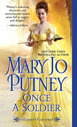 Mary Jo Putney: Once a Soldier (Rogues Redeemed)