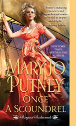 Mary Jo Putney: Once a Scoundrel (Rogues Redeemed Book 3)