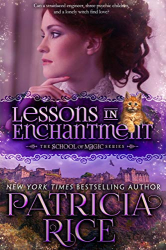 Patricia Rice: Lessons in Enchantment (School of Magic Series Book 1)