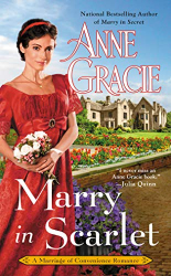 Anne Gracie: Marry in Scarlet (Marriage of Convenience, Book 4)