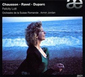 : Felicity Lott - Chausson / Ravel / Duparc : Mélodies