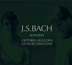 Bach JS - Sonates pour violon et clavecin: Viktoria Mullova - Ottavio Dantone