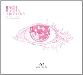 Bach JS - Partitas N°1,2 & 3 - Transcriptions: Racha Arodaky