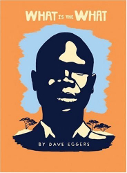 Dave Eggers: What is the What