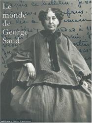 Claude Malécot: Le monde de George Sand : Portraits photographiques