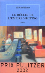 Richard Russo: Le Déclin de l'Empire Whiting