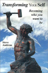Steve Andreas: Transforming Your Self: Becoming Who You Want to Be