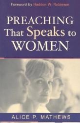 Alice Matthews: Preaching that Speaks to Women