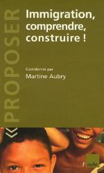 Martine Aubry: Immigration, comprendre, construire !