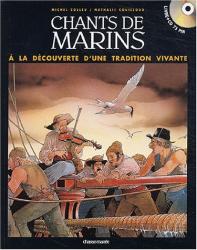 Colleu: Chants de marins français : A la découverte d'une tradition vivante (1 livre + 1 CD audio)