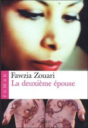 Fawzia Zouari: La deuxième épouse