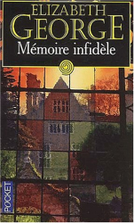 Elizabeth George: Mémoire infidèle
