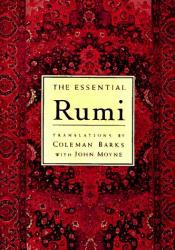 Jalal al-Din Rumi (trans. Coleman Barks): The Essential Rumi (Essential (Booksales))