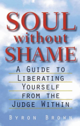 Byron Brown: Soul Without Shame