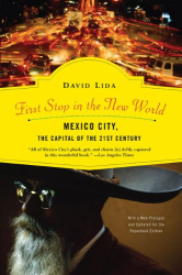 David Lida: First Stop in the New World