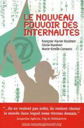 François-Xavier & Cécile Hussherr, Marie-Estelle Carrasco: Le nouveau pouvoir des internautes