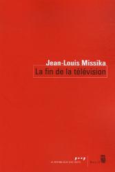 Jean-Louis Missika: La fin de la télévision