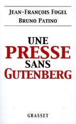 Jean-François Fogel & Bruno Patino: Une presse sans Gutenberg