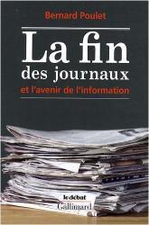 Bernard Poulet: La fin des journaux et l'avenir de l'information
