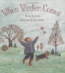 Nancy Van Laan: When Winter Comes