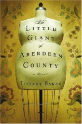 Tiffany Baker: The Little Giant of Aberdeen County