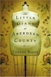 Tiffany Baker: The Little Giant of Aberdeen County
