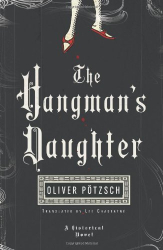 Oliver Pötzsch: The Hangman's Daughter (Kindle)