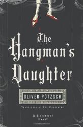 Oliver Pötzsch: The Hangman's Daughter (Kindle)