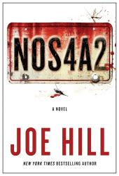 Joe Hill: NOS4A2: A Novel