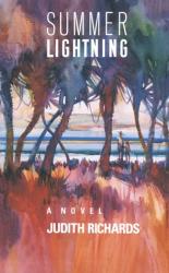 Judith Richards: Summer Lightning