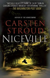 Carsten Stroud: Niceville: Book 1 of the Niceville Trilogy