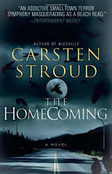 Carsten Stroud: The Homecoming: Book 2 of the Niceville Trilogy