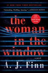 A. J. Finn: The Woman in the Window: A Novel