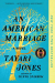 Tayari Jones: An American Marriage (Oprah's Book Club): A Novel