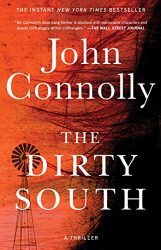 Connolly, John: The Dirty South: A Thriller (18) (Charlie Parker)