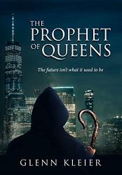 Kleier, Glenn: The Prophet of Queens
