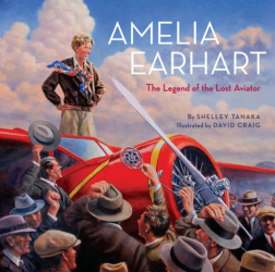 : Amelia Earhart: The Legend of the Lost Aviator