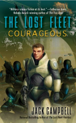 Jack Campbell: Courageous (The Lost Fleet, Book 3)