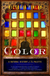 Victoria Finlay: Color: A Natural History of the Palette