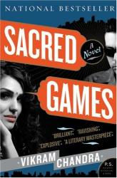 Vikram Chandra: Sacred Games: A Novel (P.S.)