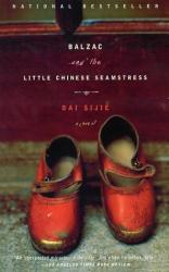 Dai Sijie: Balzac and the Little Chinese Seamstress : A Novel