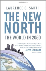 Laurence Smith: The New North: The World in 2050
